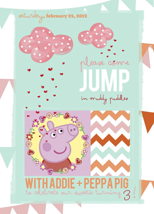 KNEW She Had To Have A Peppa Pig Party For Her 3rd Birthday Here Is The Cute Invitation That Laura Created Set Tone Love It
