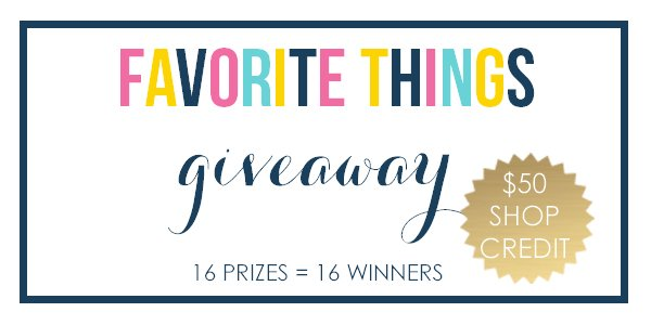 "Fun ""Favorite Things"" Giveaway – 16 Prizes = 16 Winners!"