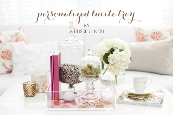 Personalized Lucite Tray - A Blissful Nest