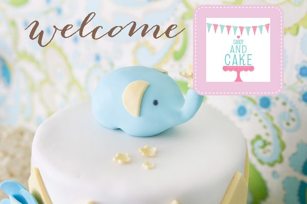 Welcome Candy and Cake!