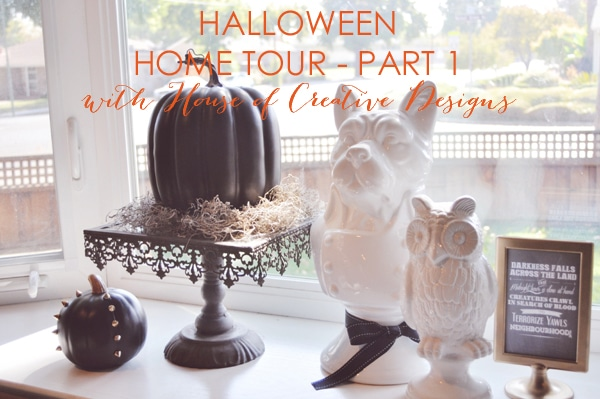 Halloween Home Tour With House Of Creative Designs – Part 1