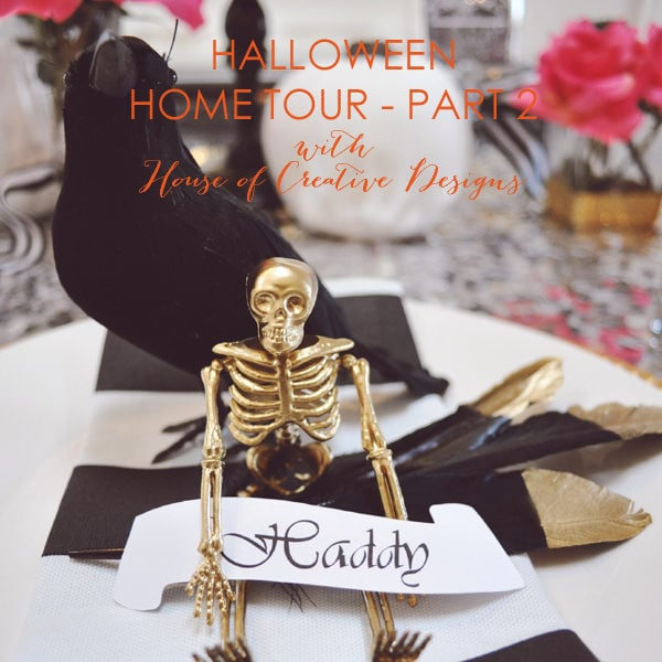 Halloween Home Tour with House Of Creative Designs – Part 2