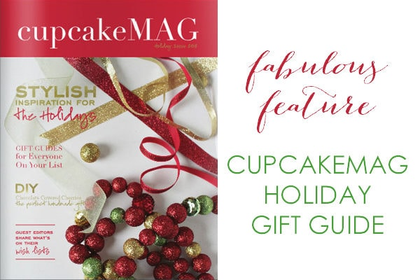 {Press} CupcakeMag Holiday Gift Guide