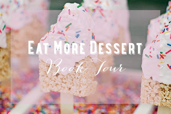 Eat More Dessert Book Tour