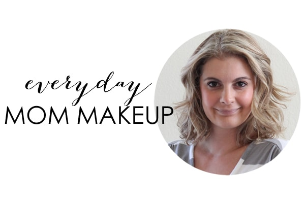 Simple Everyday Mom Makeup Tips