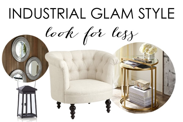 Look For Less Decor – Industrial Glam Style with Kirkland's