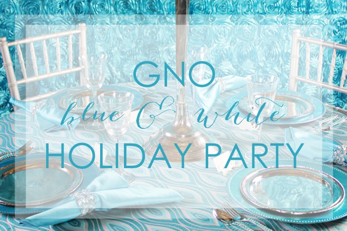 GNO Blue and White Holiday Party Ideas