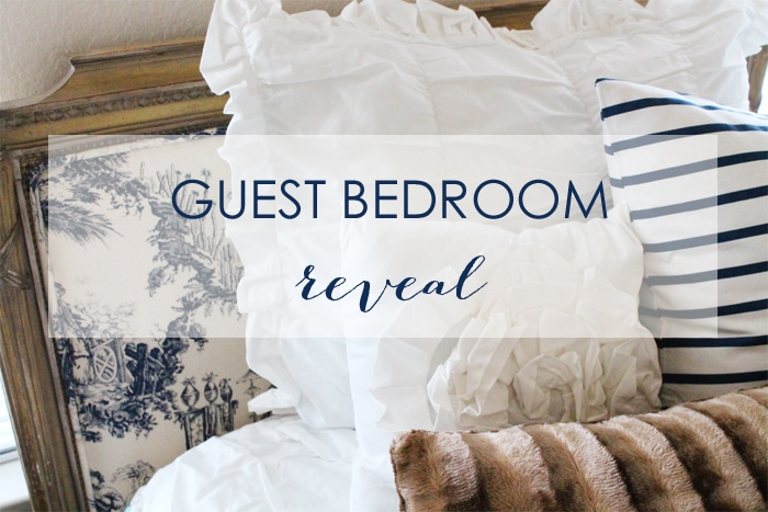 Guest Bedroom Ideas & A Room Reveal