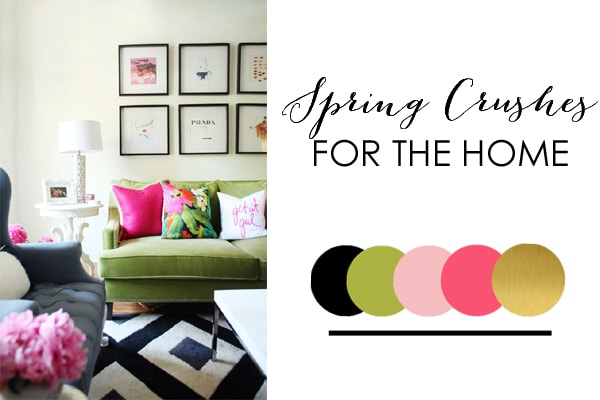 Spring Crushes For The Home by A Blissful Nest