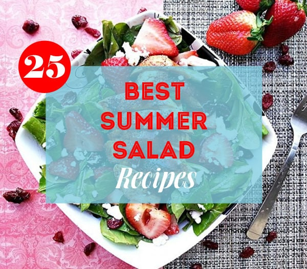 25 Best Summer Salad Recipes