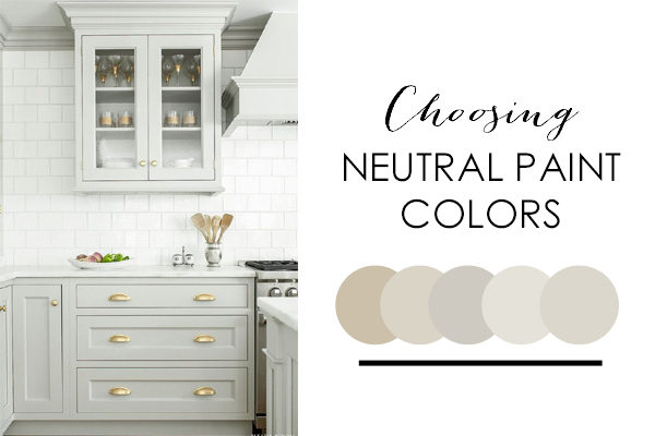 How To Decorate With Neutral Colors + The Best Neutral Paint Colors