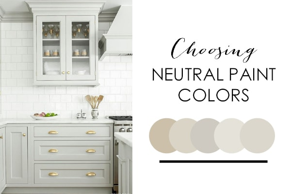 best neutral paint colors How To Decorate with Neutral Colors (+ Tips on Picking the Best  best neutral paint colors