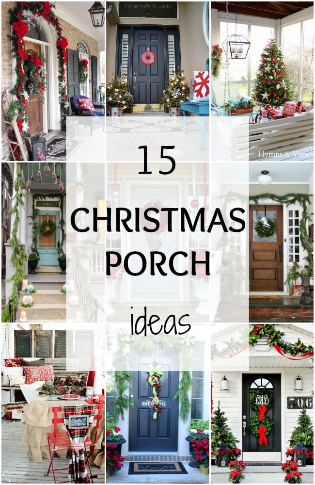 We've rounded up 15 of the BEST Christmas Porch ideas to get you ready