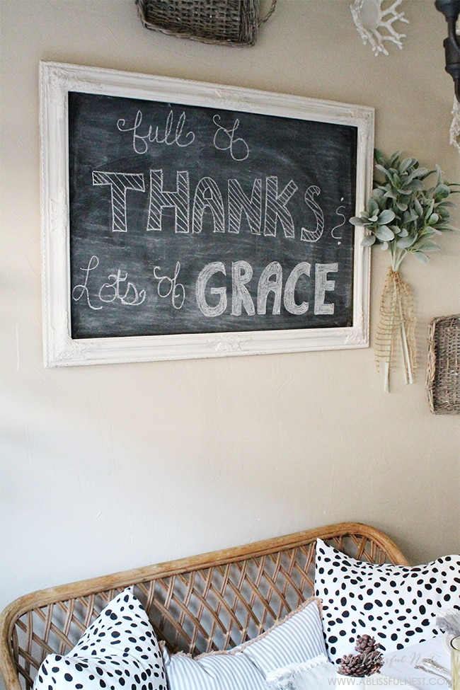 Hang a chalkboard and write a thankful message on it as a sweet daily reminder.