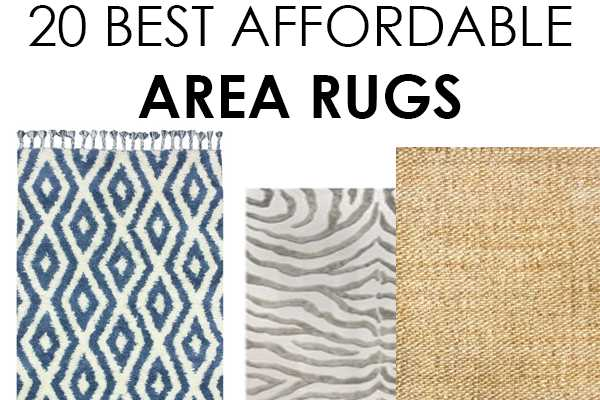 This Post Contains Some Affiliate Links 20 Affordable Area Rugs