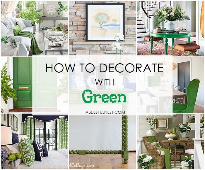 best green paint colorsDecorating With Green  A Blissful Nest