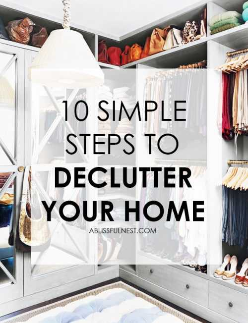 LOOKING TO GET YOUR HOME DECLUTTERED AND FAST? CHECKOUT OUR 10 SIMPLE STEPS TO DECLUTTER YOUR HOME! https://ablissfulnest.com
