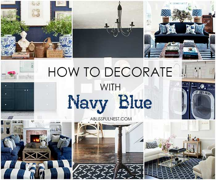 How To Decorate With Navy Blue The Best Paint Colors