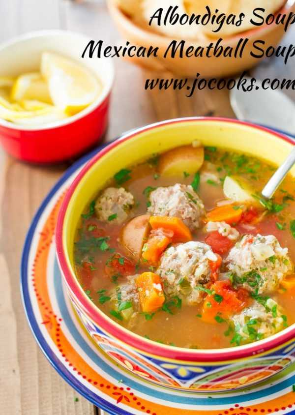 Albondigas Mexican Meatball Soup, Cinco De Mayo Food and Drink Ideas