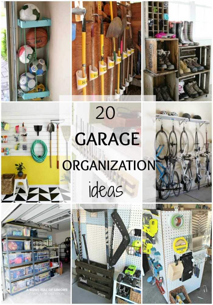 20 Tips To Organize Thhe Garage