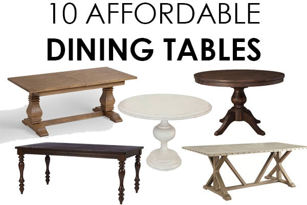 10 Affordable Dining Tables