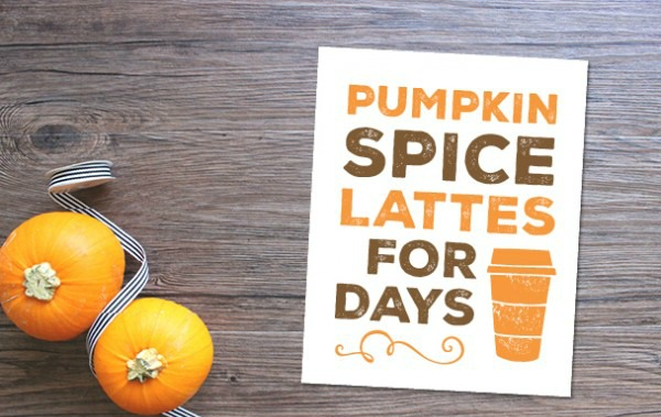 Pumpkin Spice Lattes Today's Creative Life, 30 Free Fall Printables