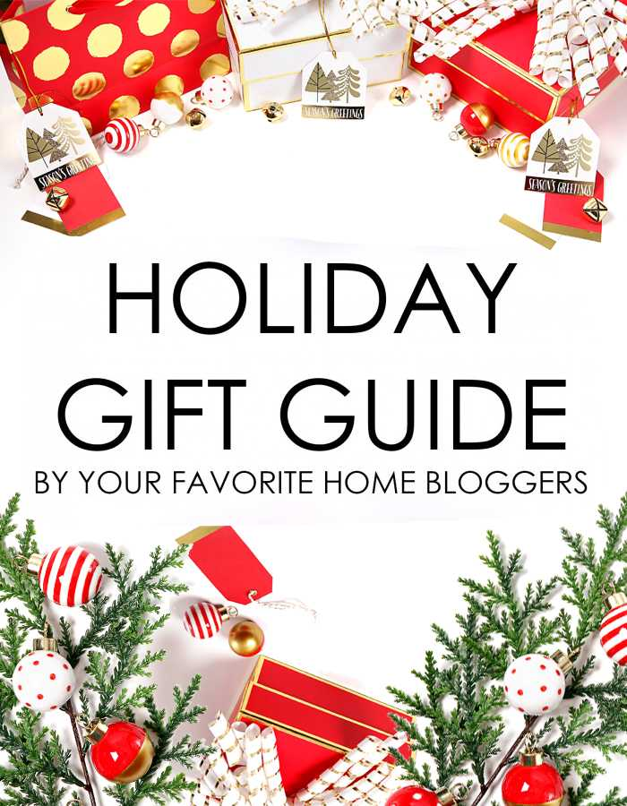 shop your favorite home bloggers holiday gifts with this years holiday gift guide 2016 blog hop