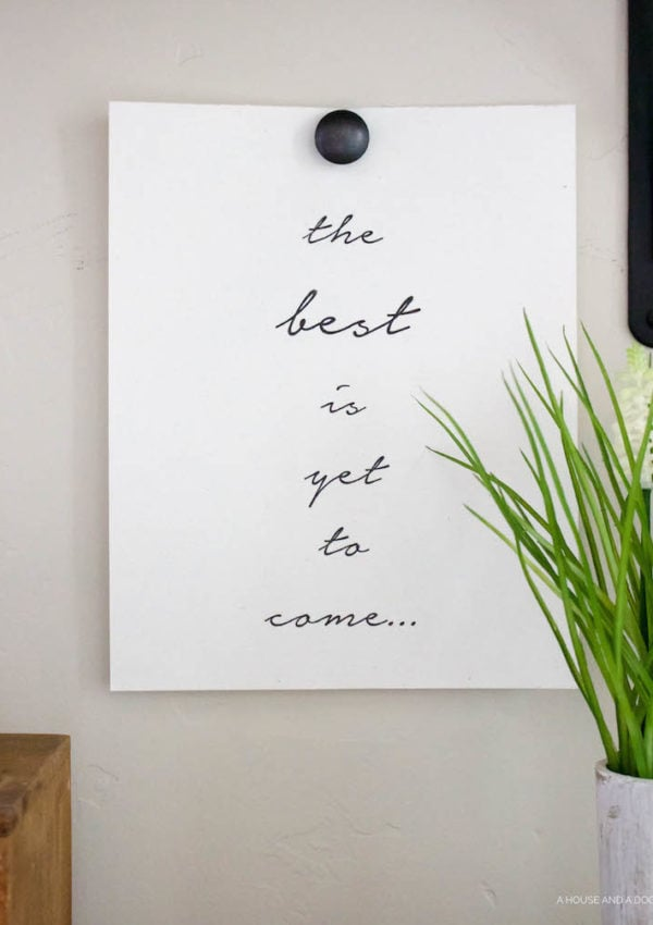 The Best is Yet to Come Free Printable