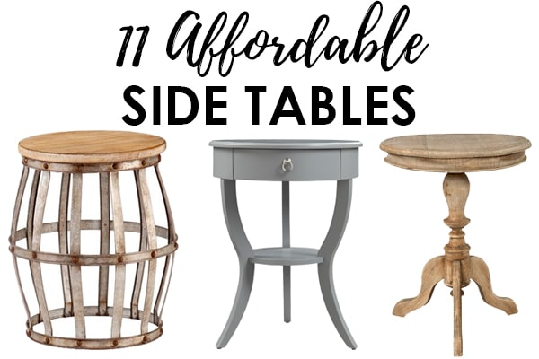 Looking for a affordable side table for your living room? From farmhouse style to a more modern look, there is something for everyone here! See more on https://ablissfulnest.com/ #livingroomdecor #farmhousedecor