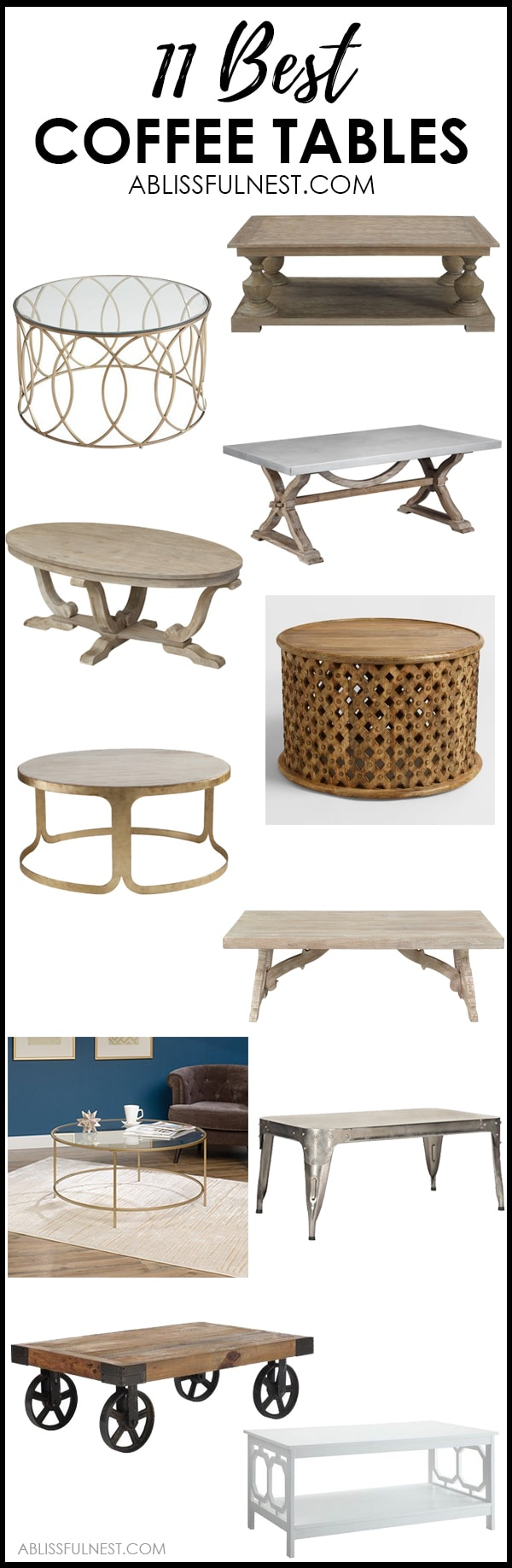 These are the most gorgeous and affordable coffee tables! From farmhouse style to a more modern look, there is something for everyone here! See more on https://ablissfulnest.com/ #livingroomdecor #farmhousedecor