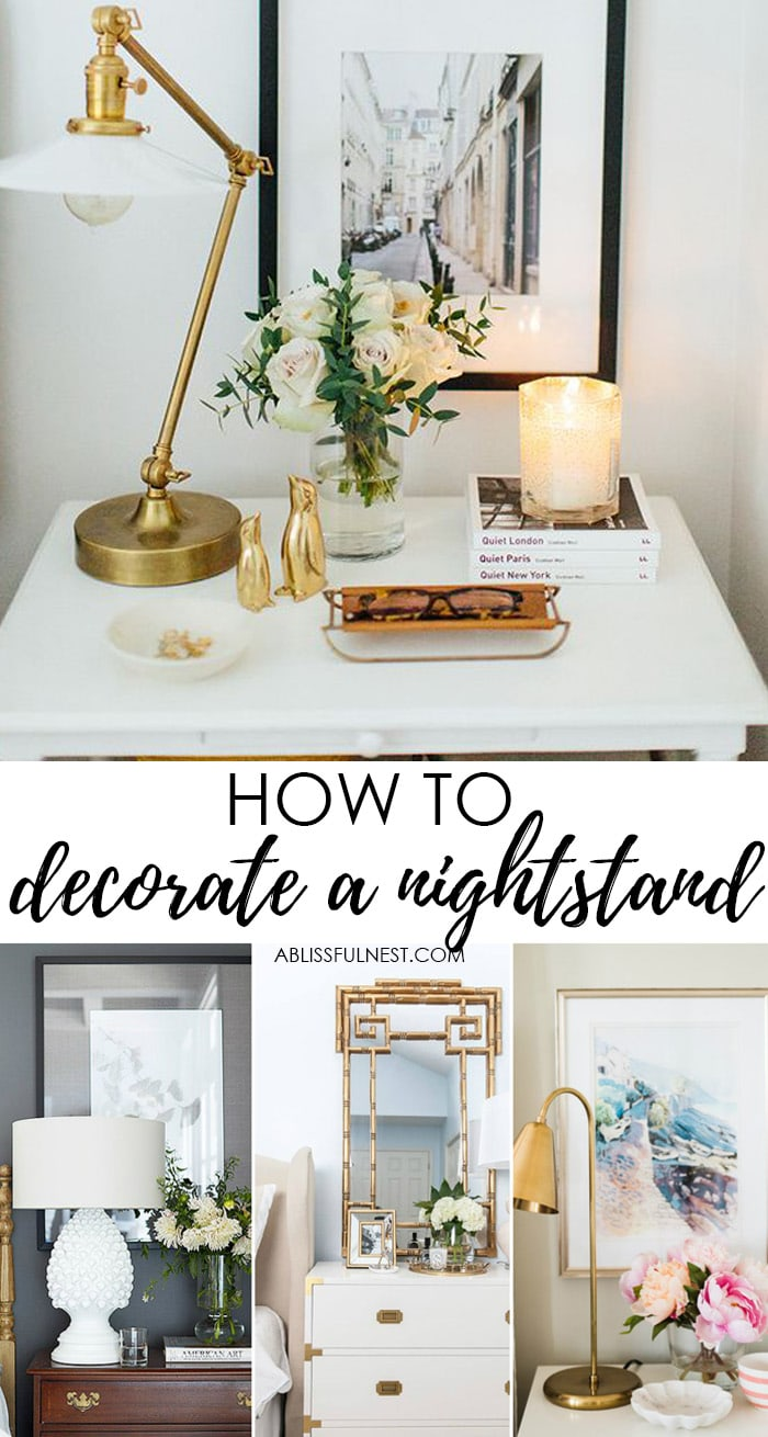 How To Style Your Nightstand -What Every Nightstand Should
