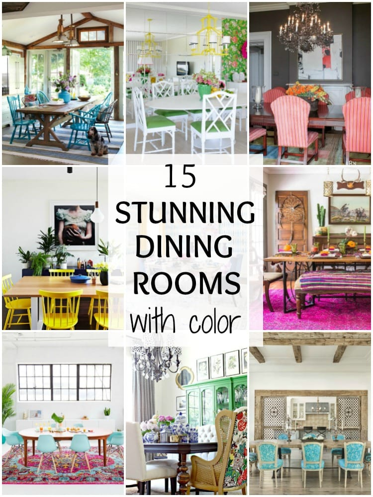 15 Dining Room Decorating Ideas: 15 Stunning Dining Room Ideas With Color