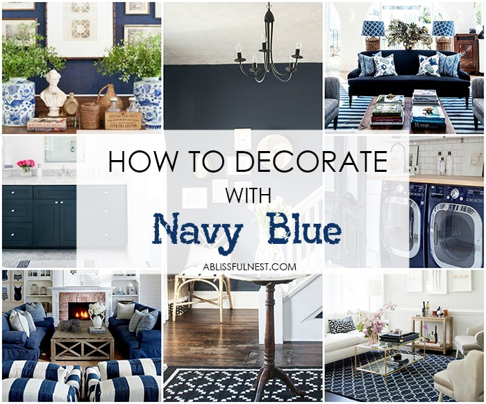 Designer tips on how to decorate with navy blue + paint color selections for the perfect color.