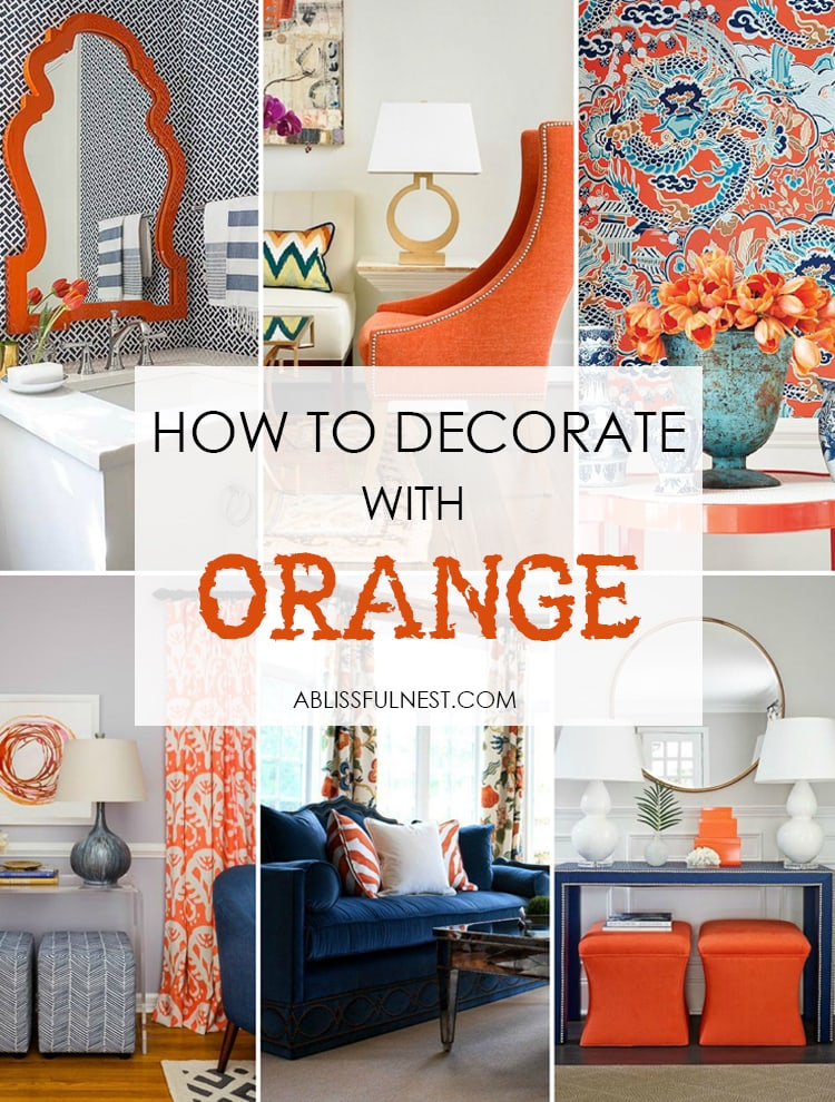 Go Bold And Grab These Tips On How To Decorate With Orange In Your Home!