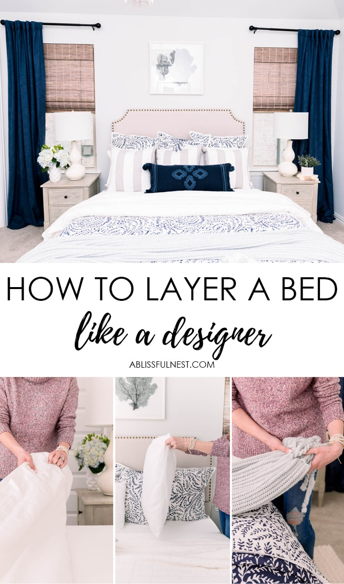 Step by Step tutorial on how to layer a bed + all the essential bedding items you need for a cozy bed. #ABlissfulNest #bedroom #bedding #bedroomideas