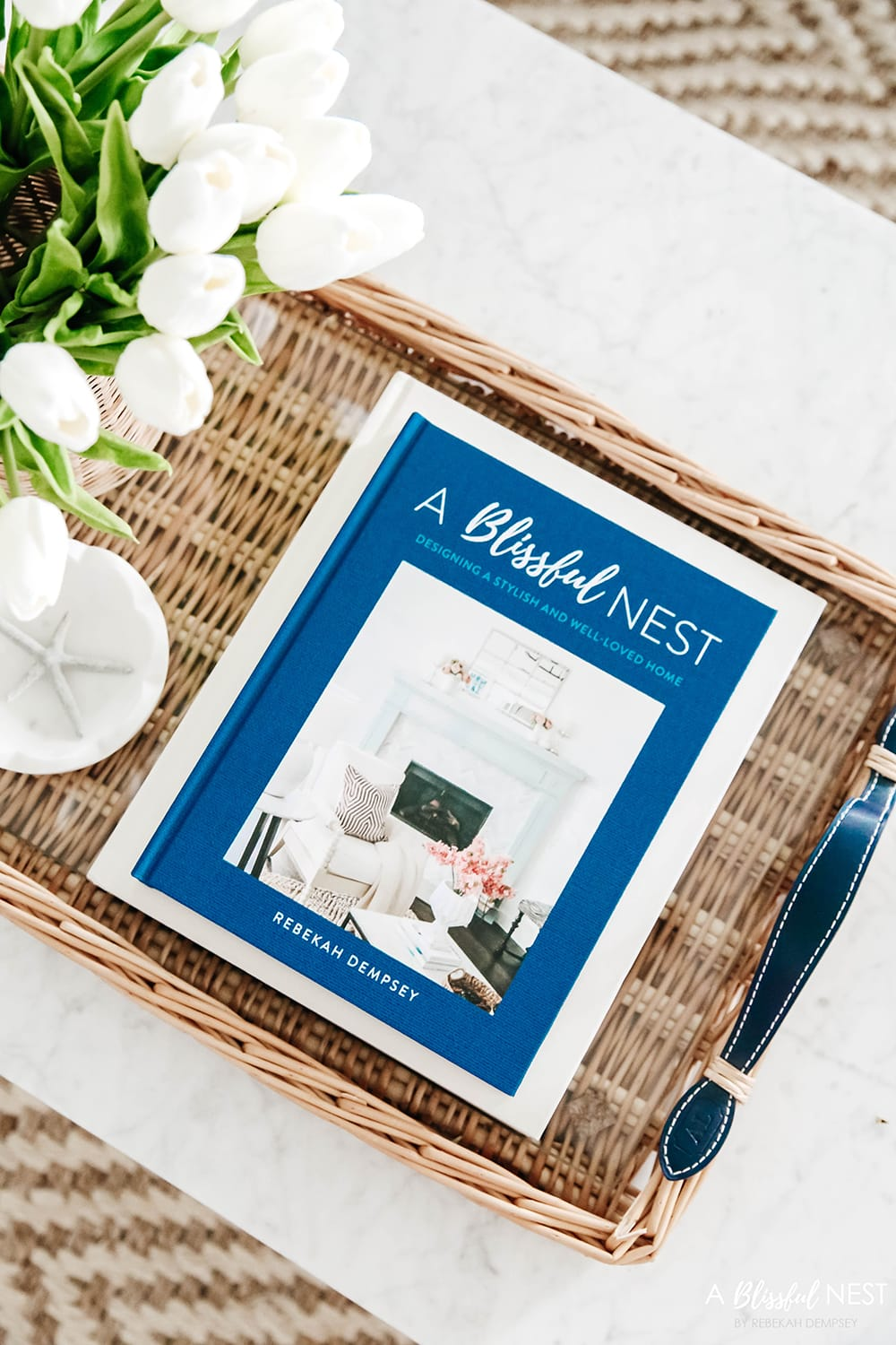 Preorder My Book!   A Blissful Nest – Designing a Stylish and Well-Loved Home