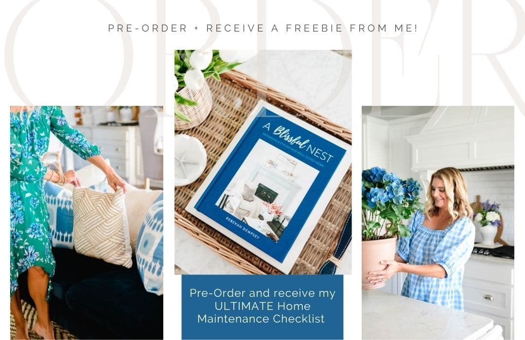 Order the NEW A Blissful Nest book and receive your own FREE home maintenance calendar. #ABlissfulNest #designtips